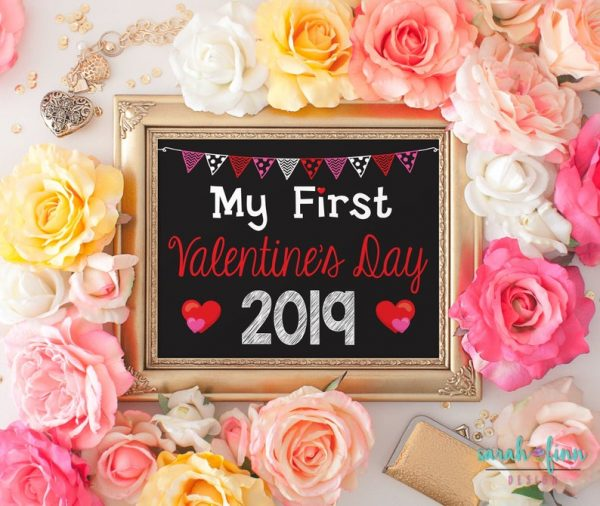 First Valentines Day Sign Printable Valentine's Chalkboard Sign Valentine Photo Prop First Holiday Baby's First Printable Instant Download
