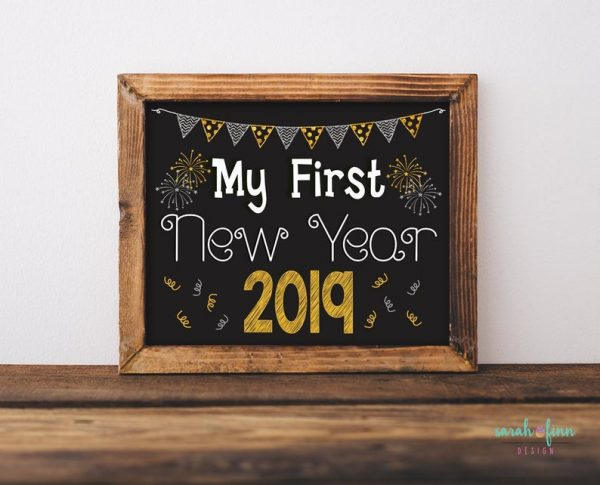 New Year Sign My First New Year Chalk Sign New Year 2019 Photo Prop Baby's First Printable Instant Download Printable Holiday Sign