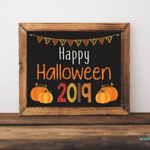 Halloween Sign Happy Halloween Chalk Sign Photo Prop Baby's First Printable Chalk Sign 2019 Instant Download Printable Keepsake