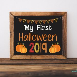 Halloween Sign My First Halloween Chalk Sign Photo Prop Baby's First Halloween 2019 Printable Chalk Sign Instant Download Printable Keepsake
